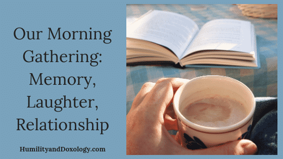 Morning Time Gathering Homeschool
