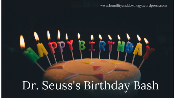 Dr. Seuss's Birthday Party activities, resources, and round up