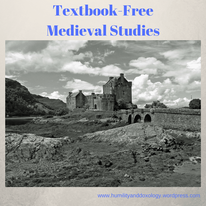 Core texts, supplemental books, art, video, and memory work to study the Middle Ages textbook-free