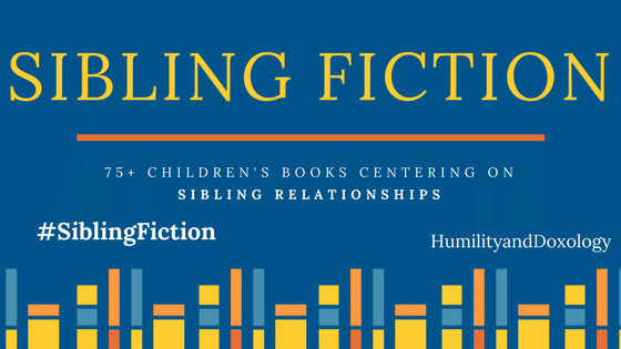 Sibling Relationships Fiction Book List for children and teens