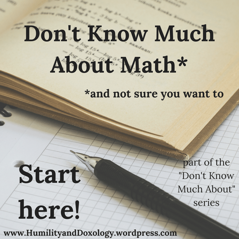 Learning More About Math Life Long Learning Don't Know Much Series