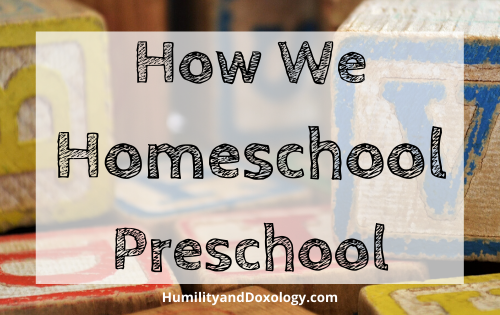 how homeschool preschool