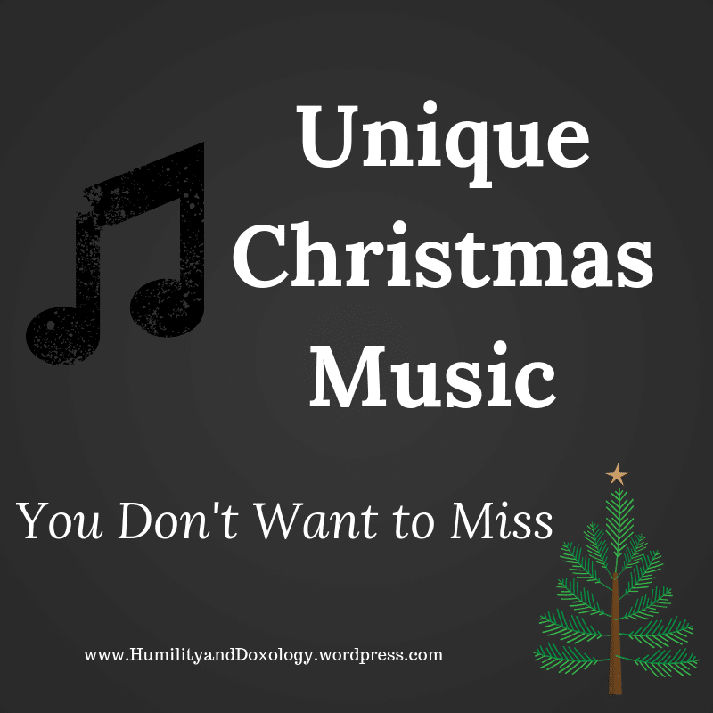 New Christmas Music Humility and Doxology