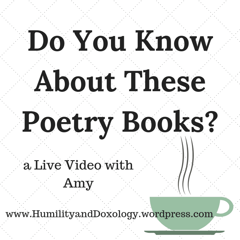 Poetry Books, Live Video, Homeschooling