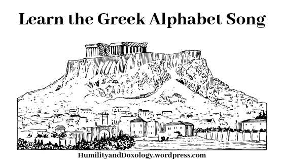 Greek Alphabet Song, Classical Education, Classical Homeschool, Memory Work, Morning Time