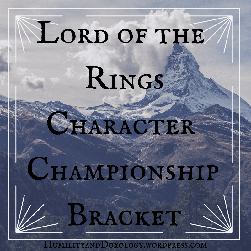 Lord of the Rings Character Championship Bracket, Homeschool, Literature, Delight Driven Learning