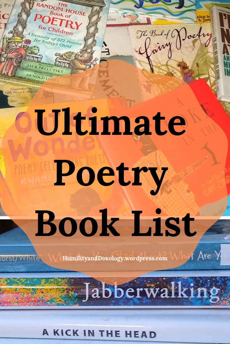Ultimate Poetry Book List, Homeschool, Poetry Tea Time, Memory Work, Morning Time, Book List, Picture Books, Poems