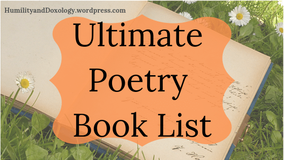 Ultimate Poetry Book List, Homeschool, Poetry Tea Time, Memory Work, Morning Time