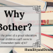 Why Bother Homeschooling