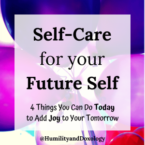Self-Care for Future Self