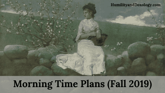 multi-age morning time plans fall 2019