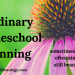 Ordinary Homeschool Planning and Gospel Hope