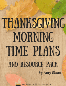 Thanksgiving Morning Time Plans and Resources for Homeschooling