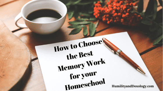 how to choose best memory work for morning time homeschool
