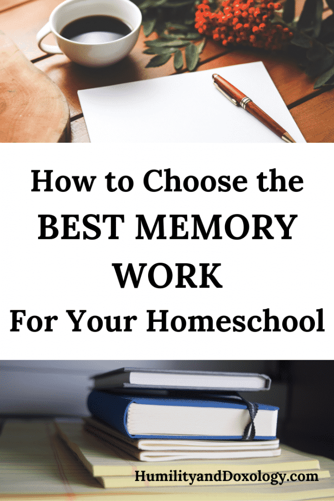 Practical Tips for choosing the best memory work for your homeschool