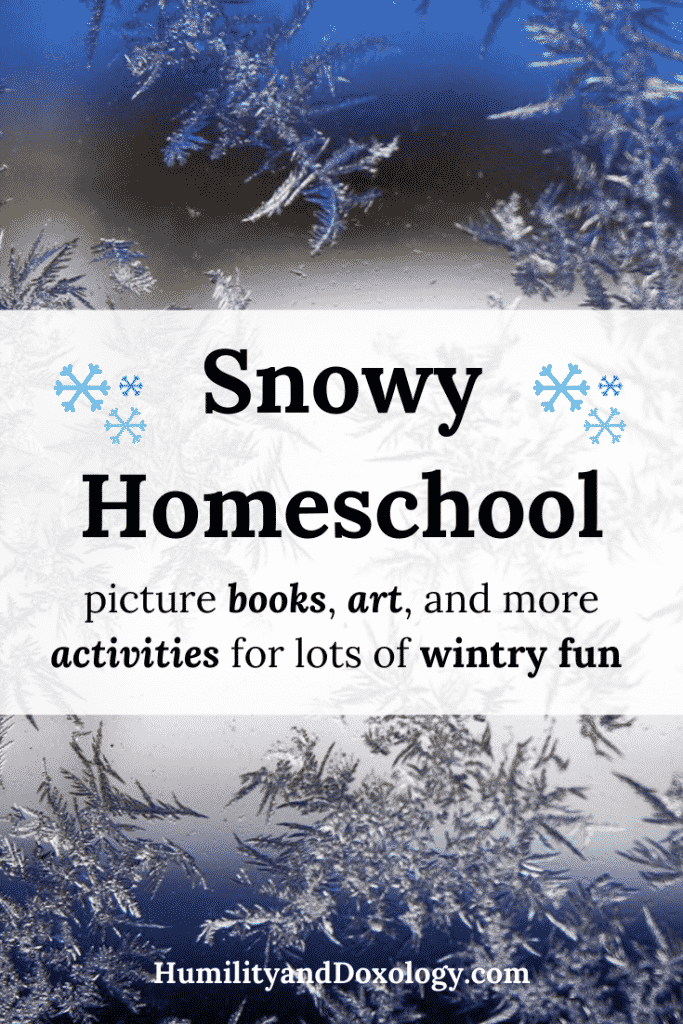 Learn and read about snow in homeschool