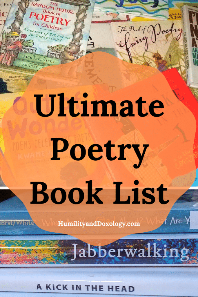 Poetry Books for Kids and Teens: Ultimate Poetry Book List, Homeschool, Poetry Tea Time, Memory Work, Morning Time, Book List, Picture Books, Poems