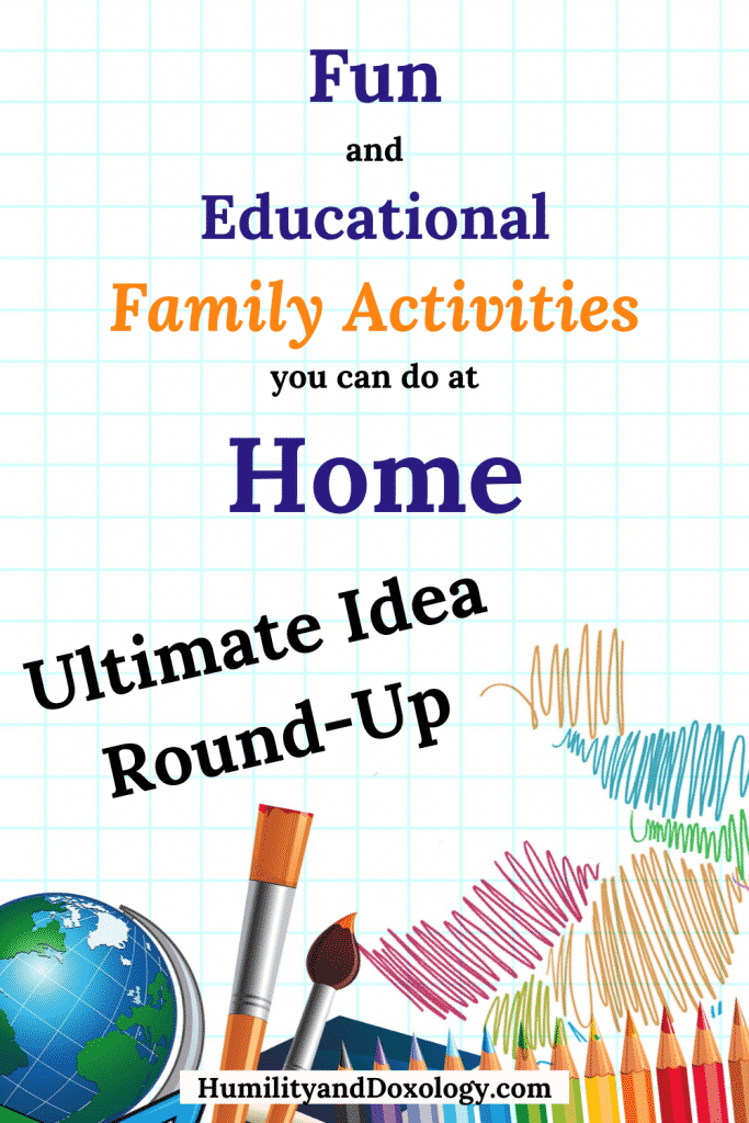 Fun Educational Family Activities you can do indoors at home with kids