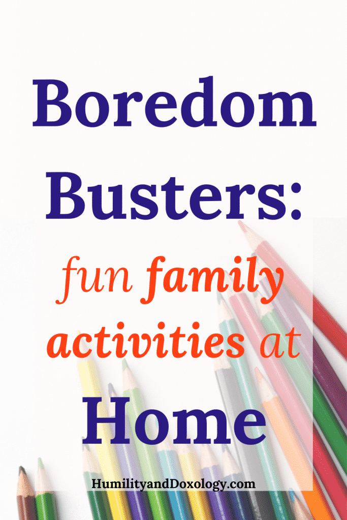boredom busters fun family activities at home