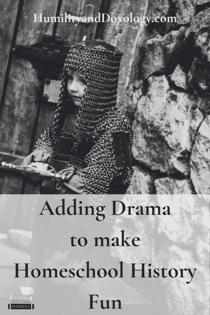 Adding Drama and Costumes to make Homeschool History Fun