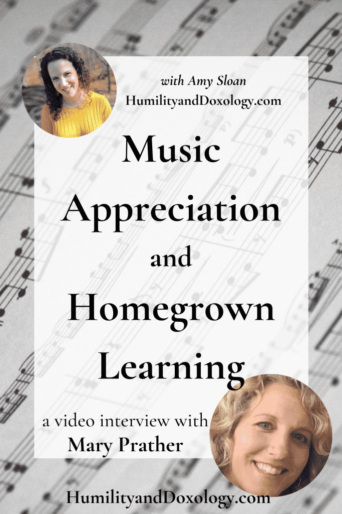 Music Appreciation Homegrown Learning Mary Prather