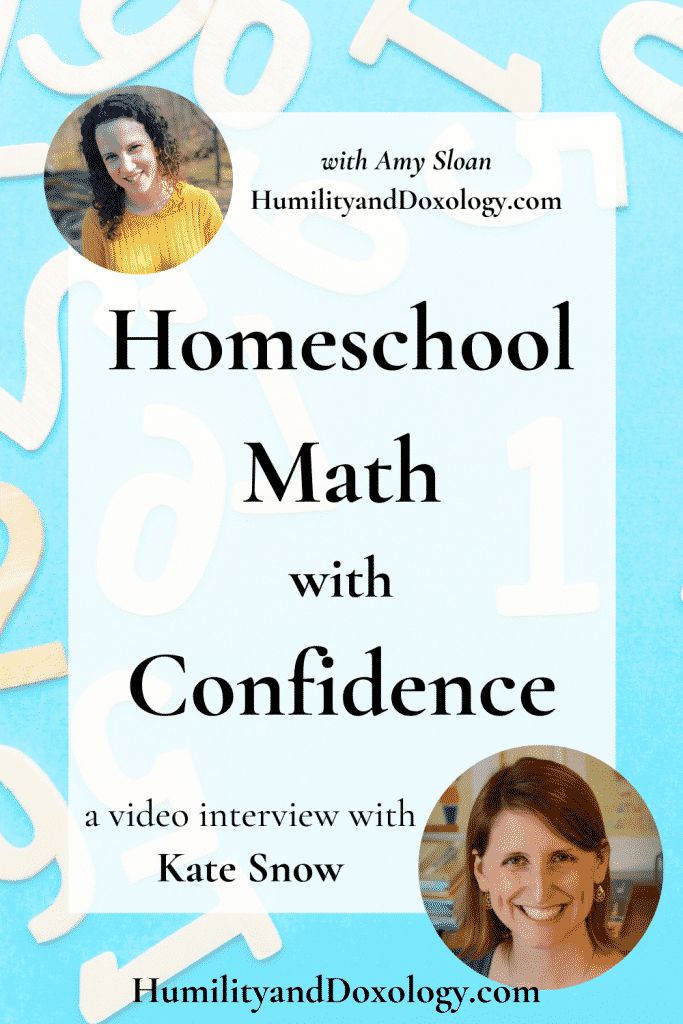 Homeschool Math with Confidence Kate Snow Video Interview