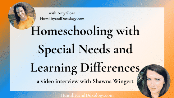 homeschooling with learning differences special needs Shawna Wingert interview