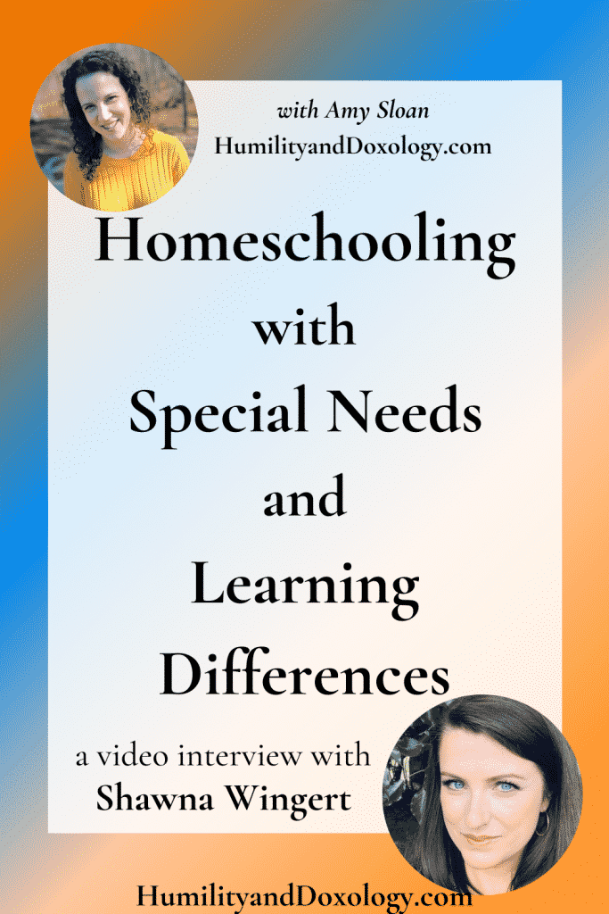 Shawna Wingert Homeschooling with Special Needs and Learning Differences