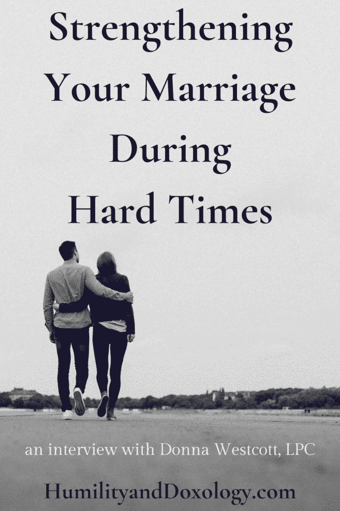 strengthening your marriage during hard times