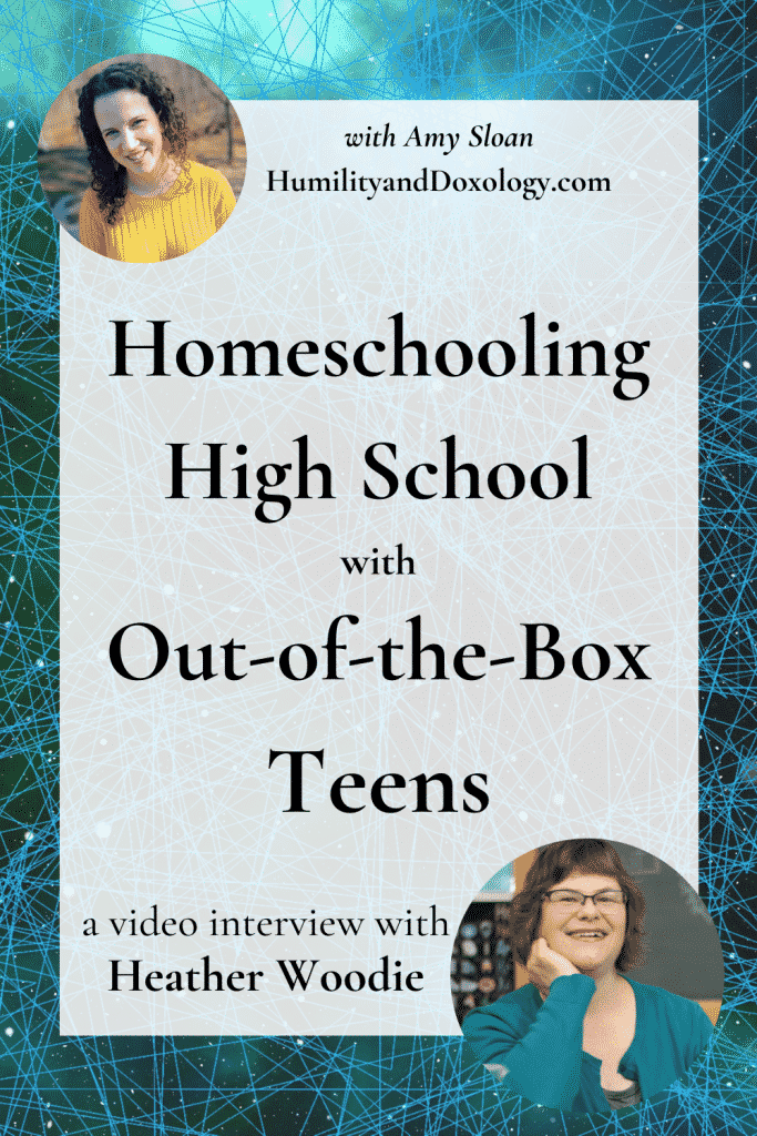 Project Based Homeschooling High School with Out-of-the-Box Teens interview with Heather Woodie