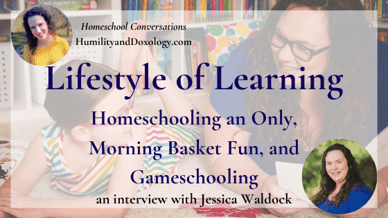 Jessica Waldock homeschool Interview