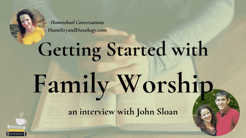 How to start family worship and why family devotions are important
