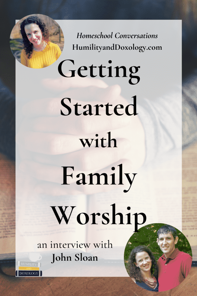 How to start family worship interview with homeschool dad