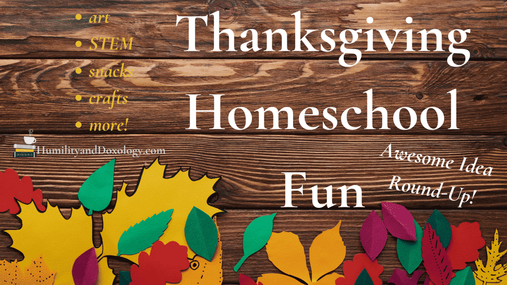 Thanksgiving hands on crafts and activities for homeschool