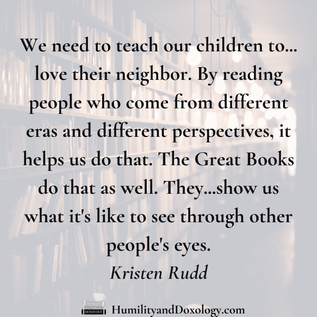 Kristen Rudd on The Great Books, reading with humility, and classical education homeschooling