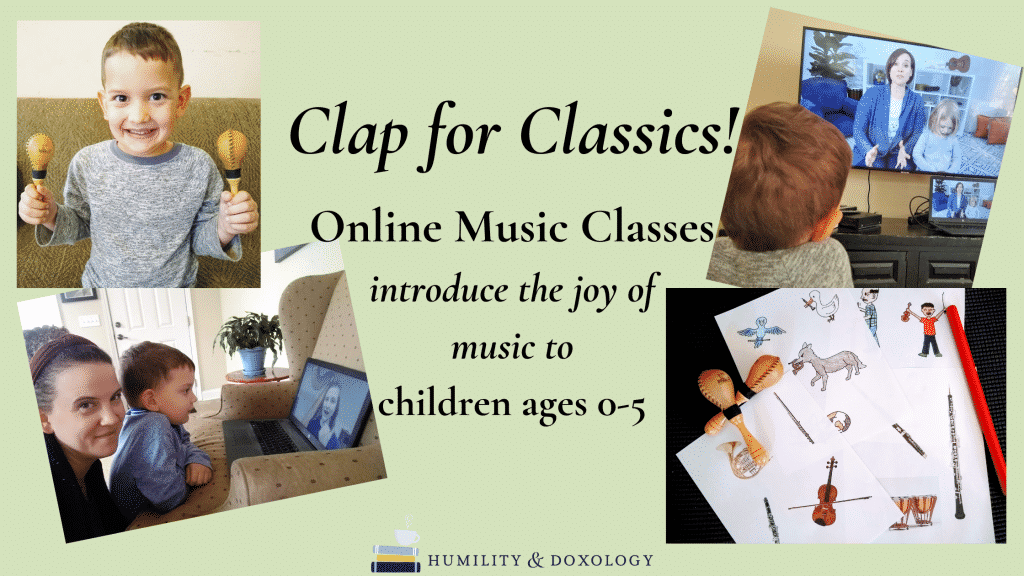 Clap for Classics! Online Music Class Joy Music Appreciation young children preschool toddler baby kindergarten classical music