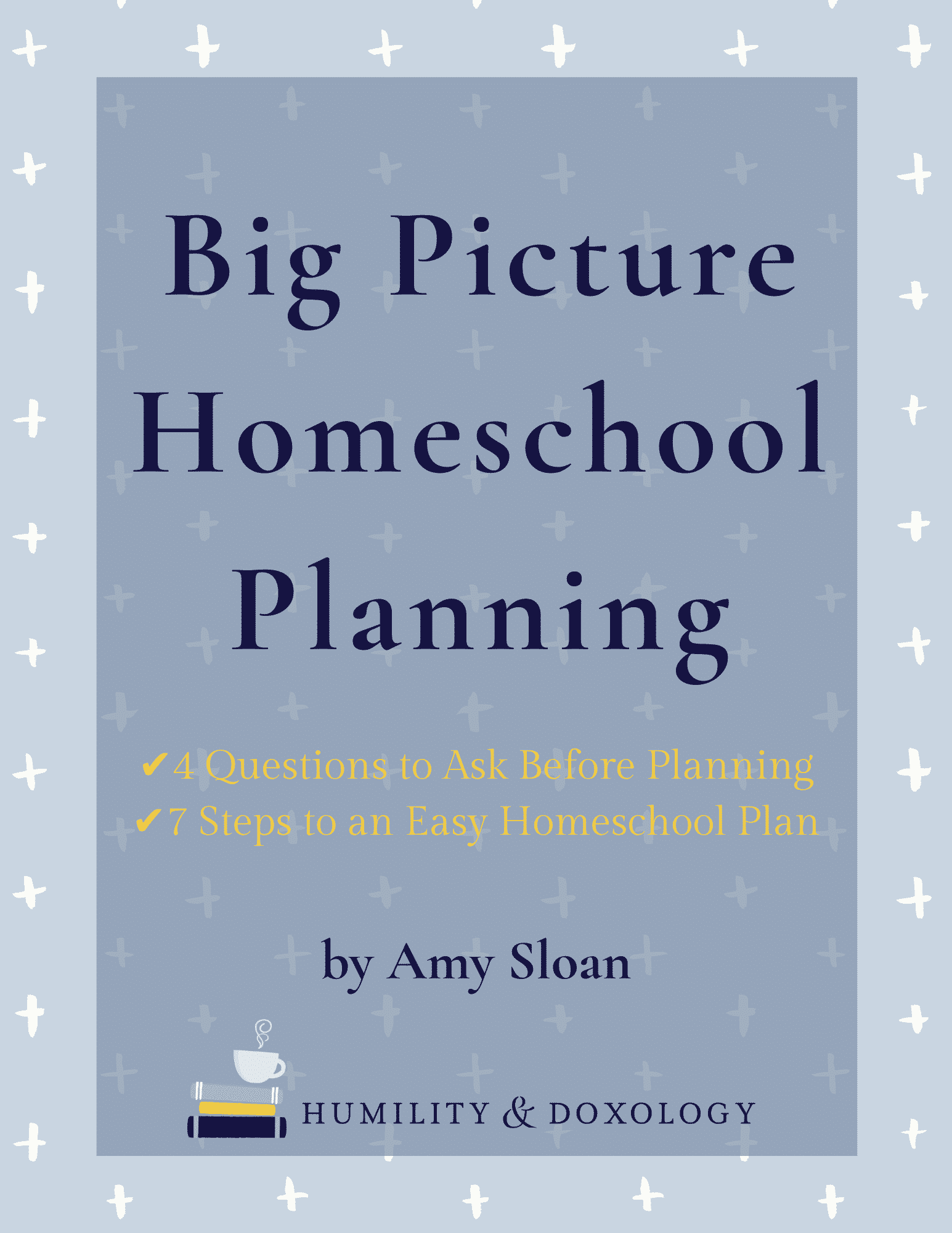 Big Picture Homeschool Planning Guide