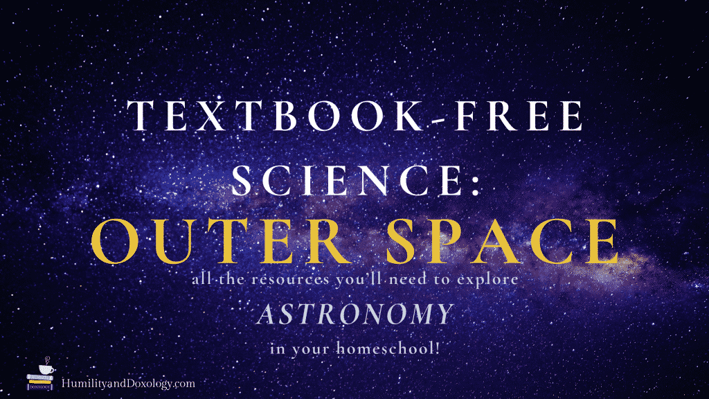 homeschool astronomy outer space science unit study resource list books STEAM