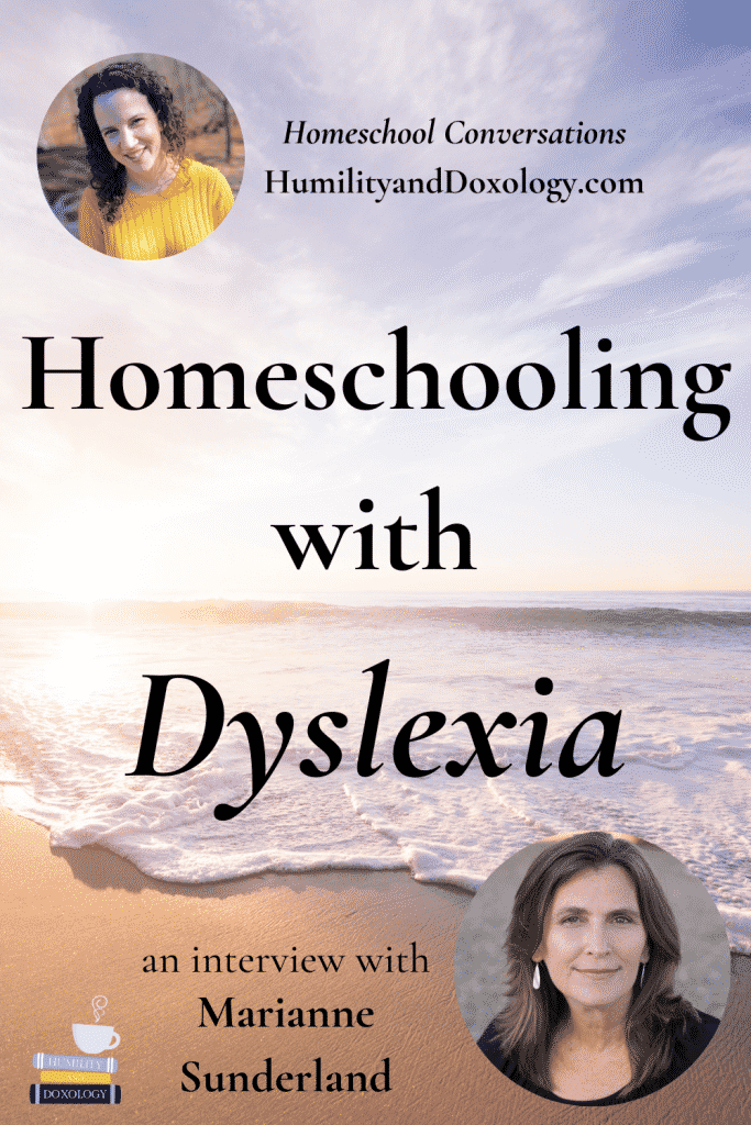 Homeschooling with Dyslexia Homeschool Conversations podcast interview learning differences Marianne Sunderland