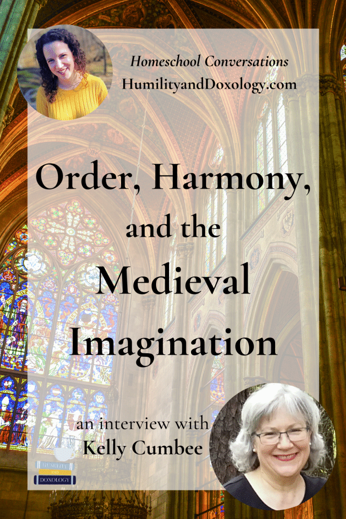 Kelly Cumbee Homeschool Conversations Podcast homeschooling encouragement Medieval Renaissance Literature