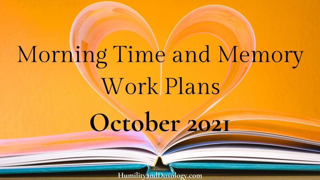 October 2021 free morning time and memory work plans